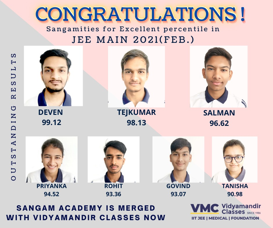 Outstanding results !!!  JEE MAIN  2021…! Congratulations to team Sangam Academy !