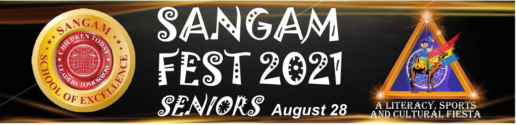 Sangam Fest 2021 – Details – Seniors